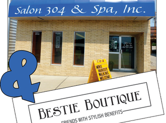 Salon 304 & Bestie Boutique