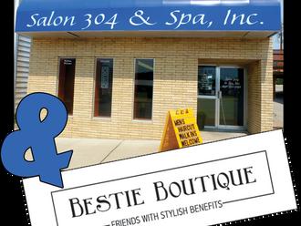 Salon 304 & Bestie Boutique