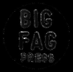 Big Fag Press