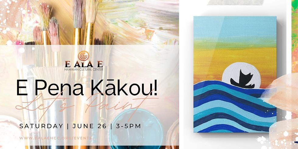 E Pena Kākou! (Letʻs Paint!) - Morning Voyage