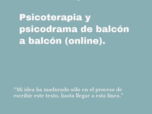 Psicoterapia y psicodrama de balcón a balcón (online)