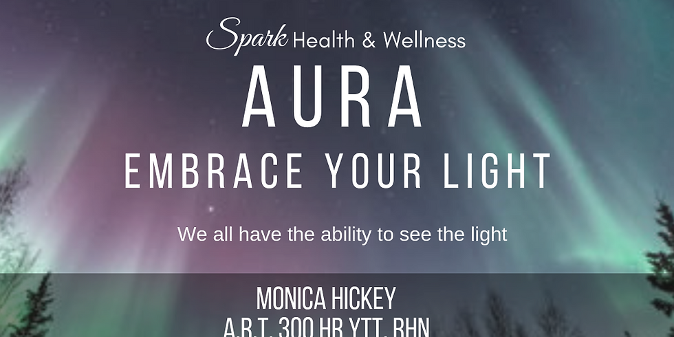 AURA: Embrace Your Light Workshop