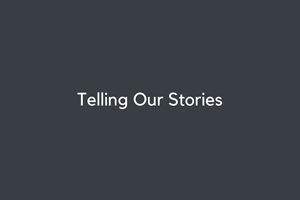 Telling Our Stories (1).png