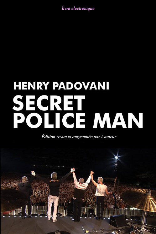 SECRET POLICE MAN - E BOOK / français