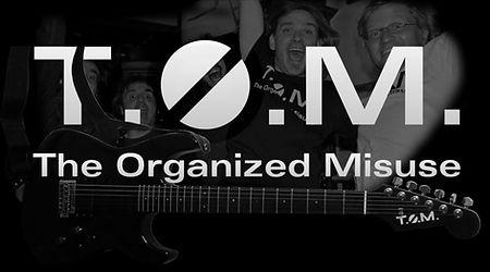 T.O.M. The Organized Misuse