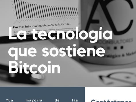 La tecnología que sostiene Bitcoin
