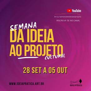 IDEIA Prática promove uma semana de lives para compartilhar conhecimentos sobre produção cultural