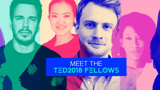The 2018 class of TED Fellows and Senior Fellows