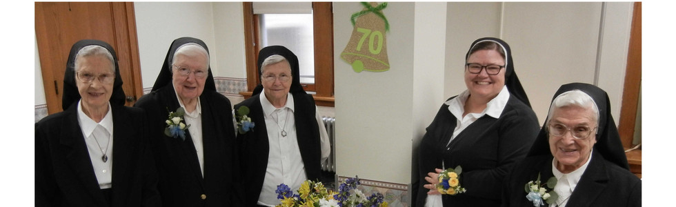2109 Jubilarians: S. Alice Mary, S. Rosemary and S. Francetta - 70 years. S. Carol - 40 years; S. Pauline - 75 years