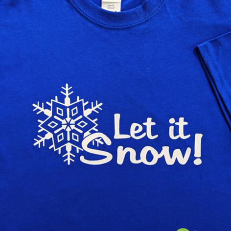 Let it Snow T-Shirt 2