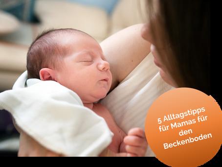 5 Alltagstipps für Mamas für den Beckenboden