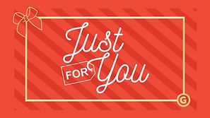 Just For You - Social Slide.jpg