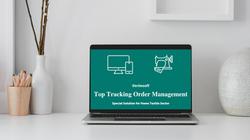 Top Tracking Order Management