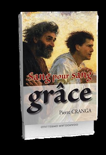 SANG POUR SANG GRÂCE