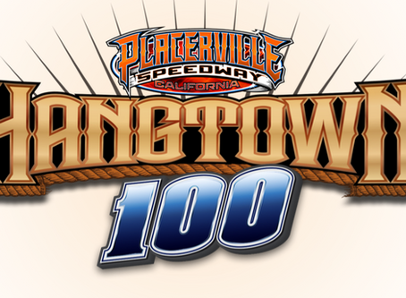 Event registration open for the Elk Grove Ford Hangtown 100 at Placerville Speedway