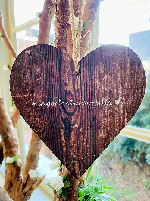 Coração o importante é ser feliz