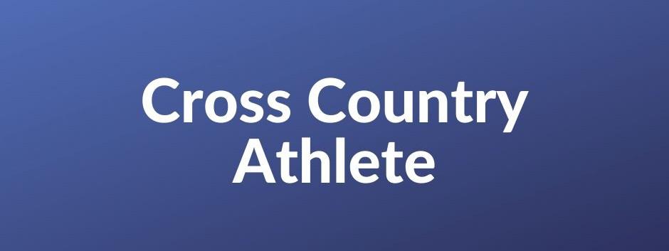 Cross Country Athlete - Blog #2