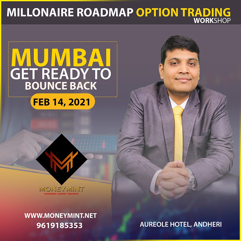 Millionaire Roadmap Option Trading Workshop In Mumbai