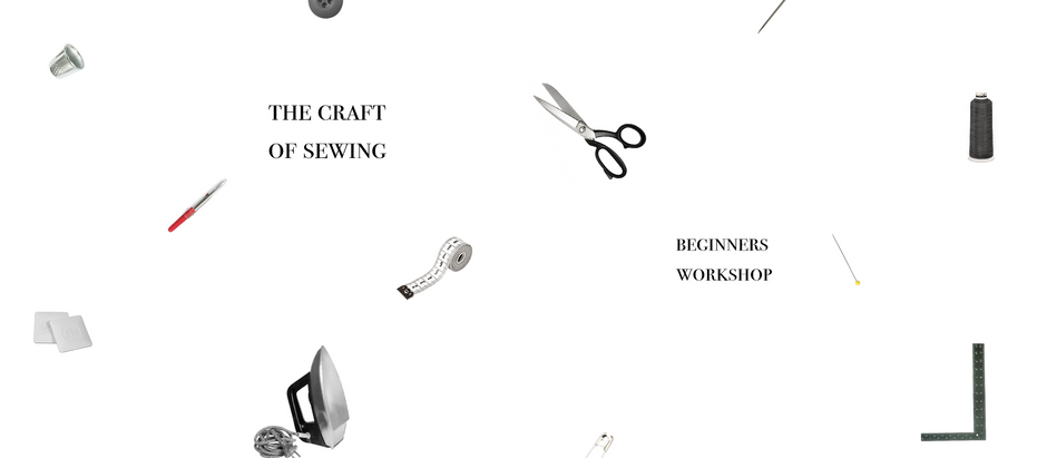 The Craft of Sewing * returning soon