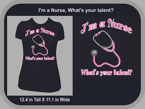 I'm a Nurse, What's your talent?  Pink
