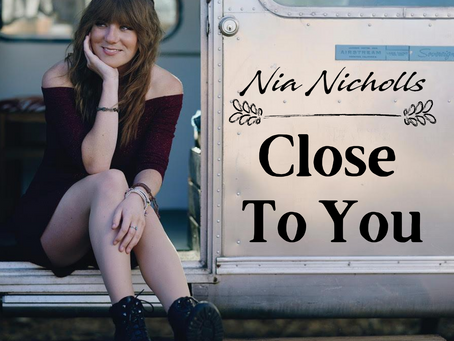 Nia Nicholls - Close To You