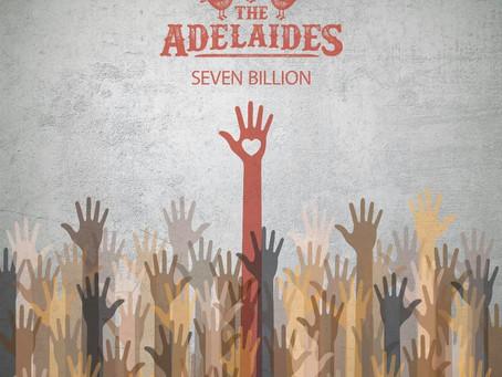 The Adelaides - Seven Billion