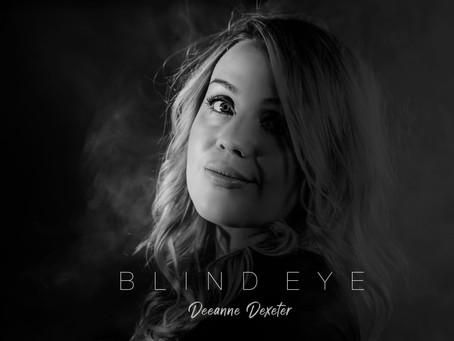 Deeanne Dexeter - Blind Eye