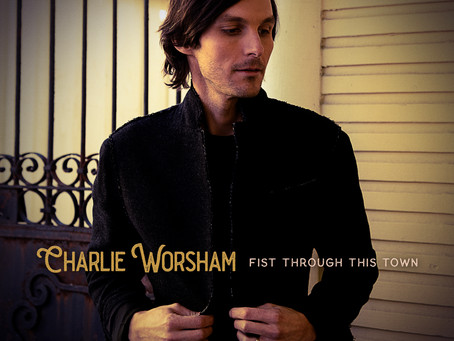 Charlie Worsham - Fist Through This Town