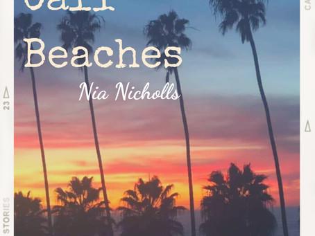 Nia Nicholls - Cali Beaches / Waste My Time