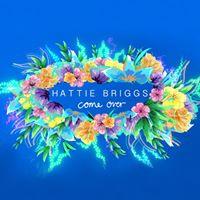 Hattie Briggs - Come Over EP