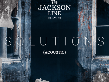 The Jackson Line - Solutions (Acoustic)
