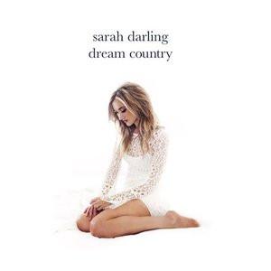 Sarah Darling - Dream Country