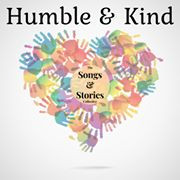 The Songs & Stories Collective - Humble & Kind