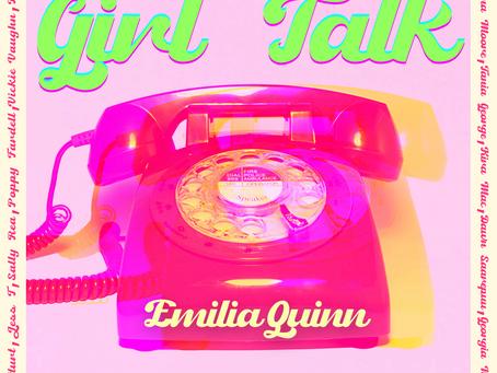 Emilia Quinn - Girl Talk