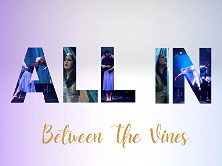 Between The Vines - All In / Driftwood