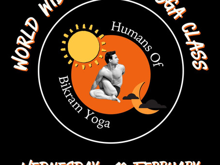 World Wide Humans of Bikram Yoga Launch Class
