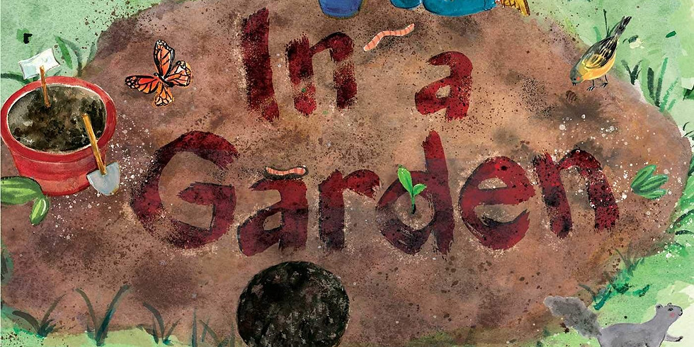 Virtual Story Time: In a Garden with author Tim McCanna