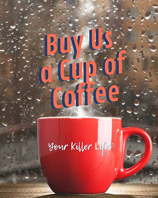 Buy Your Killer Life a Cup of Coffee.jpe