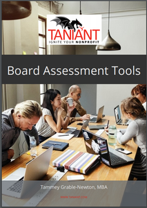 Board Assessment Tools E-Book by Tammey Grable-Newton, MBA