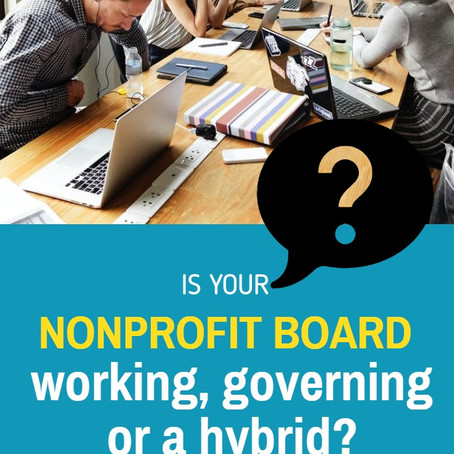Is your nonprofit board working, governing or a hybrid?