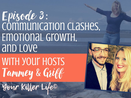 003. Communication Clashes, Emotional Growth, and Love