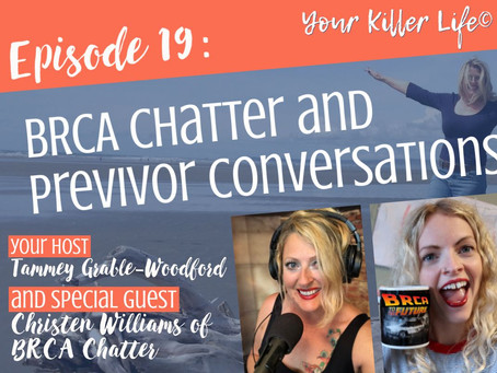 019: BRCA Chatter and Previvor Conversations