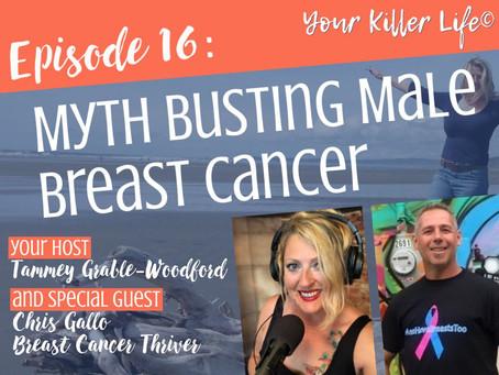 016: Myth Busting Male Breast Cancer