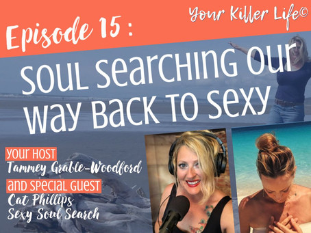 015: Soul Searching Our Way Back to Sexy