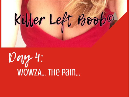 Day 4: WOWZA… the pain…