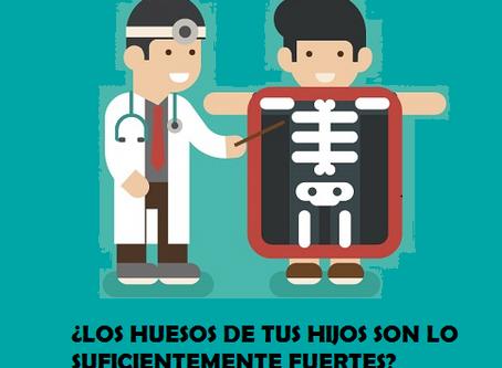 Los huesos de tus hijos ¿son lo suficientemente fuertes?