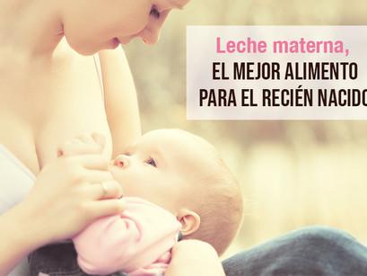 Leche materna, el mejor alimento para el recién nacido