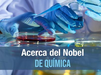 Acerca del Nobel de Química
