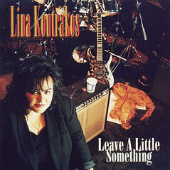 LINA KOUTRAKOS Leave A Little Somethng