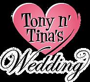 TONY N' TINA'S WEDDING LINA KOUTRAKOS